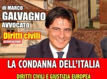 L'ITALIA CONDANNATA IN TEMA DI DIRITTI CIVILI